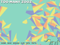 TOO MANY ZOOZ Official Website