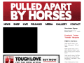 Pulled Apart By Horses Official Website